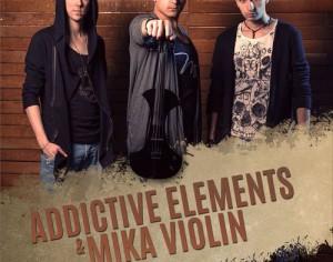 Addictive Elements & Mika Violin azi la Joben Club