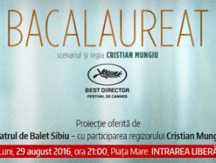 """Bacalaureat"" – proiectie eveniment, in Sibiu"