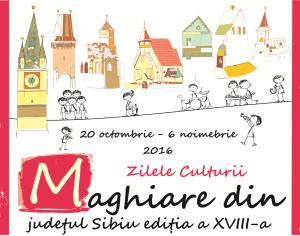Programul Zilelor Culturii Maghiare din judetul Sibiu